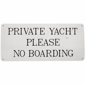 Private Yacht King Starboard Sign